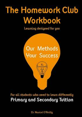 The Homework Club Workbook: Primary and Secondary Tuition (Paperback)