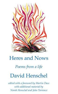 Heres and Nows: Poems from a Life (Paperback)
