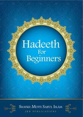 Hadeeth for Beginners (Paperback)
