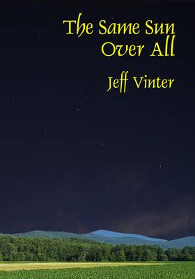 The Same Sun Over All (Paperback)