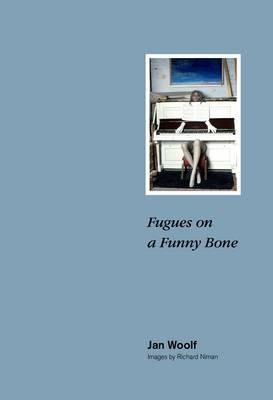 Fugues on a Funny Bone (Paperback)