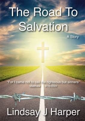 The Road to Salvation (Paperback)