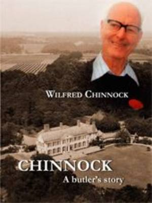 Chinnock: A Butler's Story (Paperback)