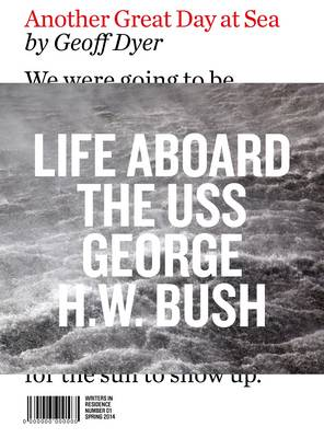 Another Great Day at Sea: Life Aboard the USS George H.W. Bush - Writers in Residence 1 (Paperback)