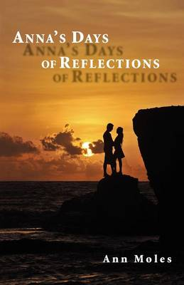 Anna's Days of Reflections (Paperback)