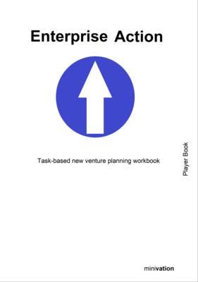Enterprise Action: Player Book 1: Task-based New Venture Planning Workbook - Enterprise Action 3 (Paperback)