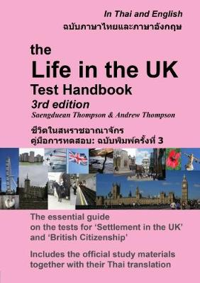 The Life in the UK Test Handbook: in Thai and English 2017 (Paperback)