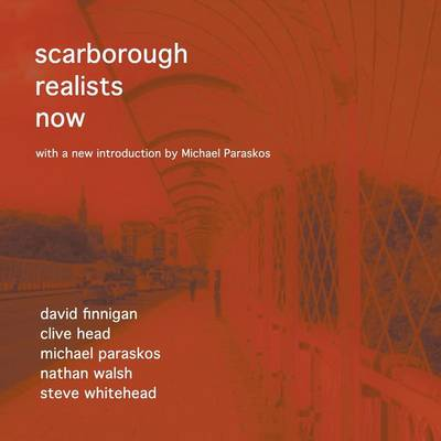 Scarborough Realists Now (Paperback)