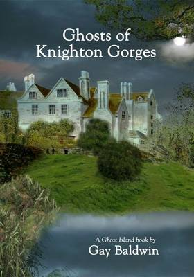 Ghosts of Knighton Gorges (Paperback)