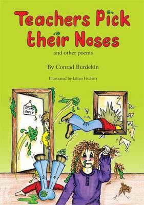 Teachers Pick Their Noses and Other Poems (Paperback)