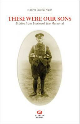 These Were Our Sons: Stories from Stockwell War Memorial (Paperback)