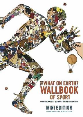The What on Earth? Wallbook of Sport: From the Ancient Olympics to the Present Day (Hardback)