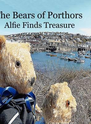 Alfie Finds Treasure - Bears of Porthors (Hardback)