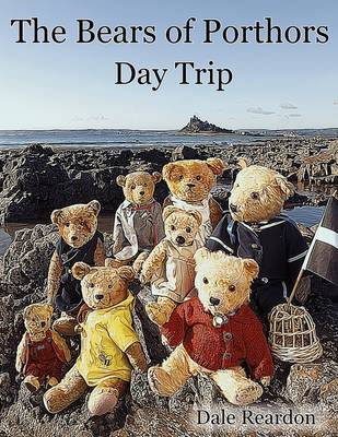 Day Trip - Bears of Porthors 2 (Paperback)
