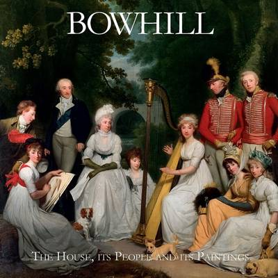 Bowhill: The House, Its People and Its Paintings (Paperback)
