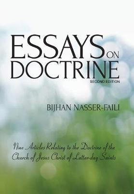 Essays on Doctrine: Nine Articles Relating to the Doctrine of the Church of Jesus Christ of Latter-day Saints (Hardback)