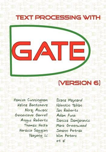 Text Processing with GATE (Version 6) (Paperback)