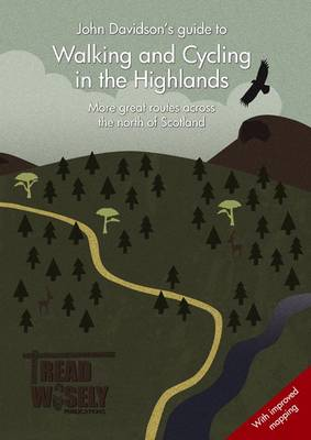Walking & Cycling in the Highlands: More Great Routes Across the North of Scotland (Paperback)