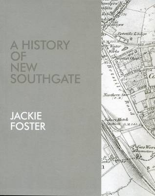 A History of New Southgate (Paperback)