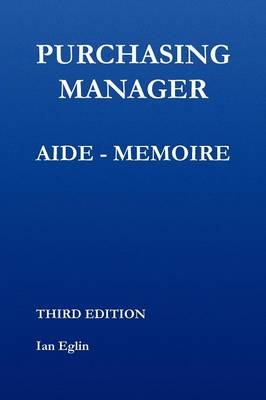 Purchasing Manager Aide-memoire (Paperback)
