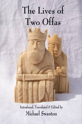 The Lives of Two Offas: Vitae Offarum Duorum (Paperback)