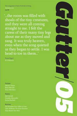 Gutter 05: Autumn 2011: The Magazine of New Scottish Writing (Paperback)