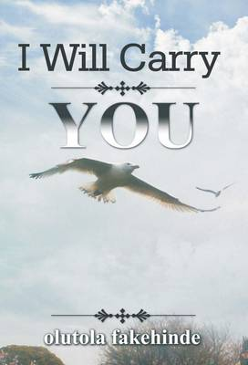 I Will Carry You (Paperback)