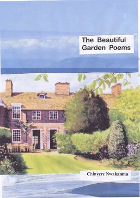 The Beautiful Garden Poems (Paperback)