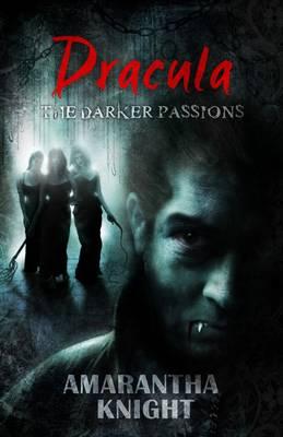 Dracula - Darker Passions v. 1 (Hardback)
