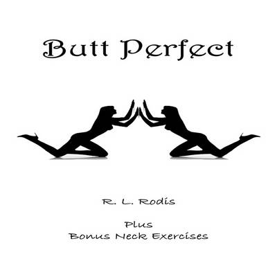Butt Perfect (Paperback)