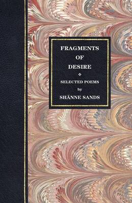 Selected Poems: Fragments of Desire Volume 5 (Paperback)