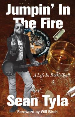 Jumpin' In The Fire: A Life in Rock 'n' Roll (Paperback)