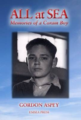 All at Sea: Memories of a Coram Boy (Paperback)