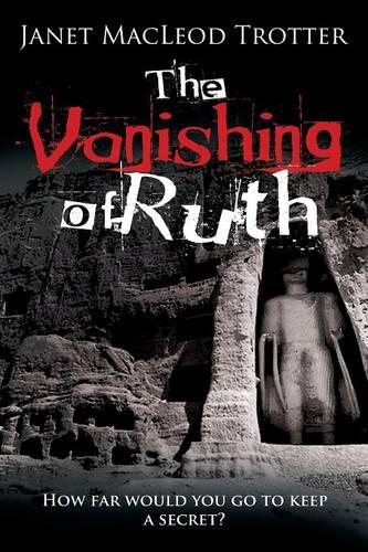 The Vanishing of Ruth: An Enthralling Story of Dark Secrets and Lost Love on the Hippy Trail (Paperback)