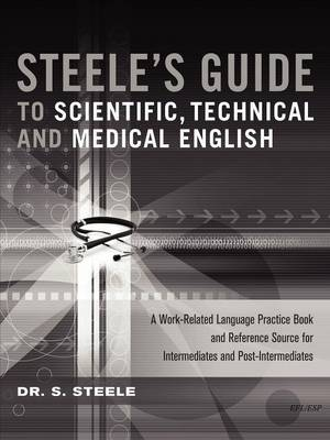 Steele's Guide to Scientific, Technical and Medical English (Paperback)