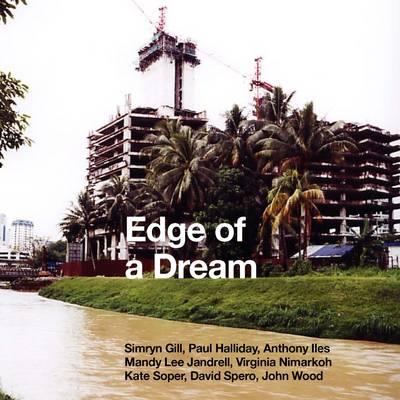 Edge of a Dream: Utopia, Landscape + Contemporary Photography (Paperback)