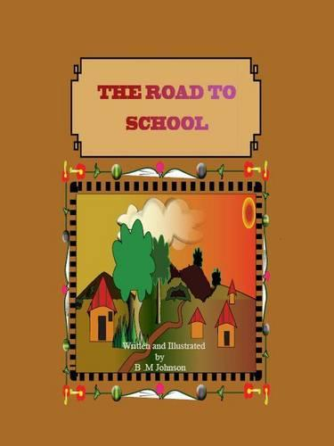 The Road to School: No. 1 (Paperback)