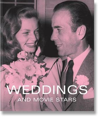 Weddings And Movie Stars (Hardback)
