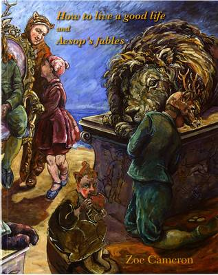 How to Live a Good Life and Aesop's Fables (Paperback)