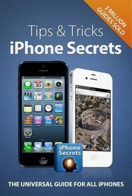 Tips & Tricks - iPhone Secrets (Hardback)
