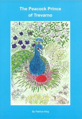 The Peacock Prince of Trevarno (Paperback)