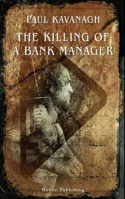 The Killing Of A Bank Manager (Paperback)