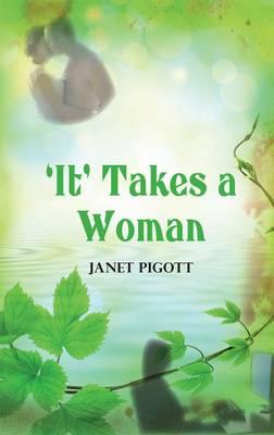 'It' Takes a Woman (Paperback)