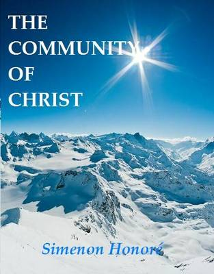 The Community of Christ (Paperback)