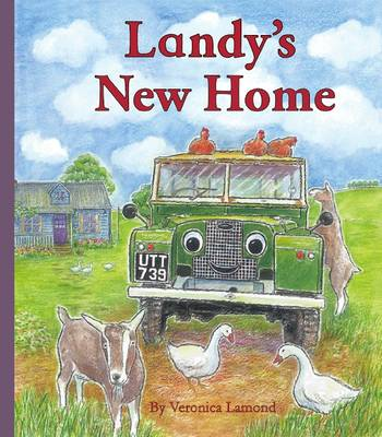 Landy's New Home: 3rd book in the Landy and Friends series 3 - Landy and Friends 3 (Hardback)