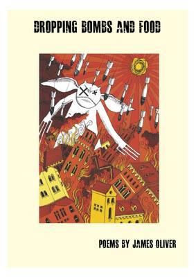 Dropping Bombs and Food: Poems (Paperback)