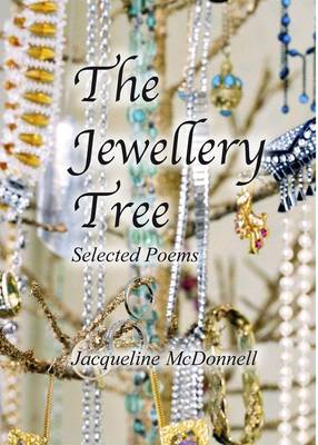 The Jewellery Tree: Selected Poems (Paperback)