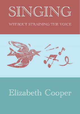 Singing without Straining the Voice (Paperback)