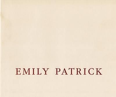 Emily Patrick: Recent Paintings 2000-2002 (Paperback)