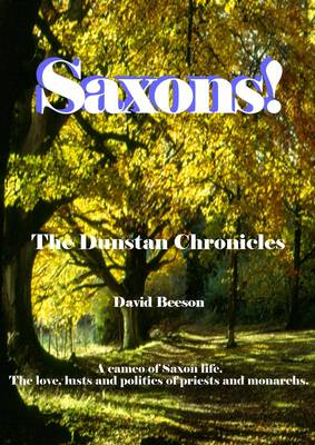 The Dunstan Chronicles - Saxons! (Paperback)